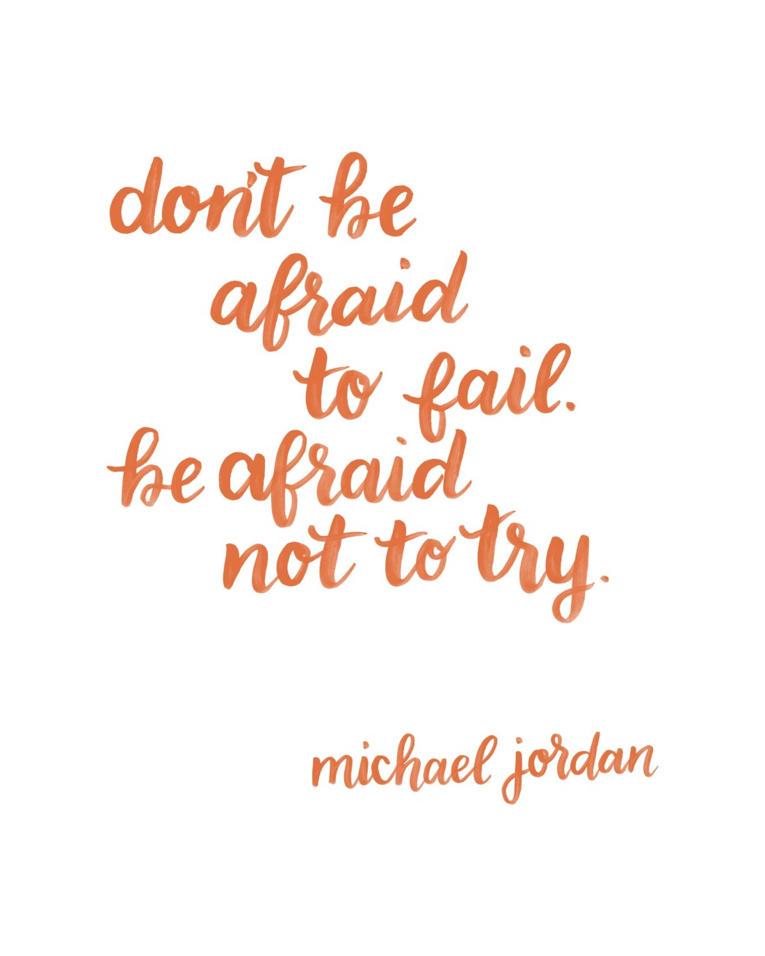 jordan-be-afraid-not-to-try-8x10-orange